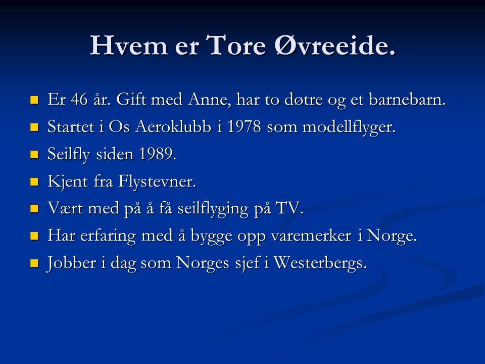 Hvem er Tore Øvreeide. Er 46 år. Gift med Anne, har to døtre og et barnebarn.