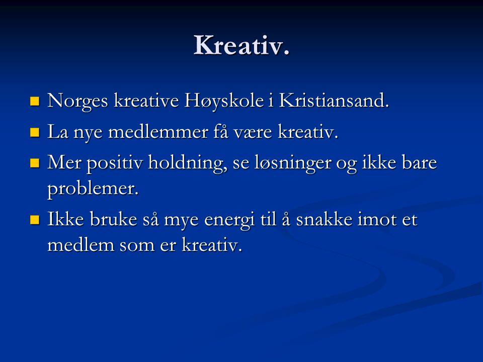 Kreativ. Norges kreative Høyskole i Kristiansand.