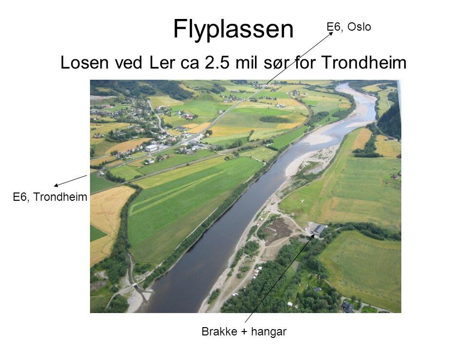 Flyplassen Losen ved Ler ca 2.5 mil sør for Trondheim Brakke + hangar E6, Trondheim E6, Oslo