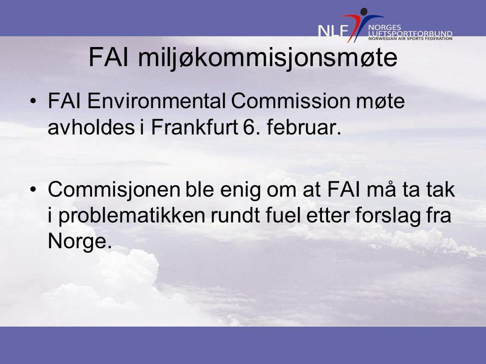 FAI miljøkommisjonsmøte FAI Environmental Commission møte avholdes i Frankfurt 6. februar. Commisjonen ble enig om at FAI må ta tak i problematikken r