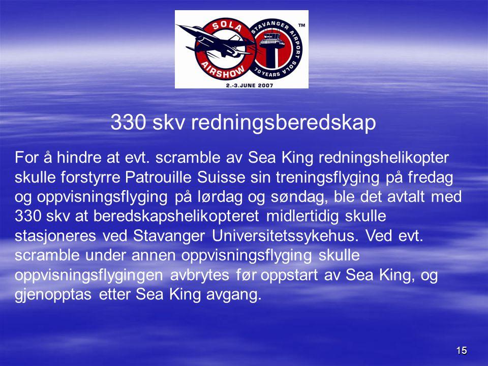 15 330 skv redningsberedskap For å hindre at evt.