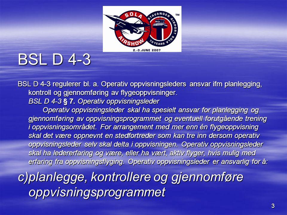 3 BSL D 4-3 BSL D 4-3 regulerer bl. a.