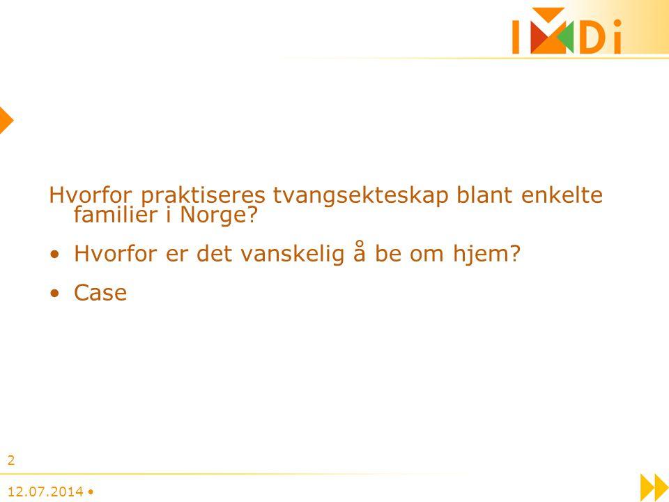 Hvorfor praktiseres tvangsekteskap blant enkelte familier i Norge.