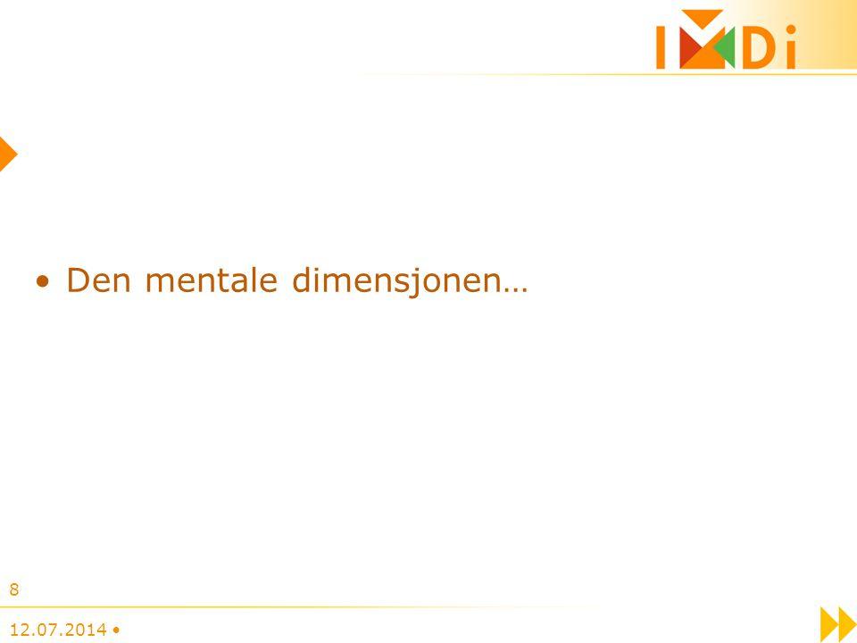Den mentale dimensjonen… 12.07.2014 8