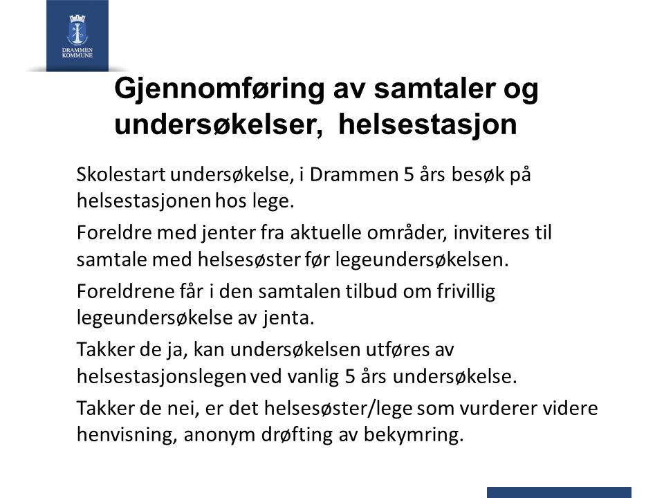 Gjennomføring av samtaler og undersøkelser, helsestasjon Skolestart undersøkelse, i Drammen 5 års besøk på helsestasjonen hos lege. Foreldre med jente