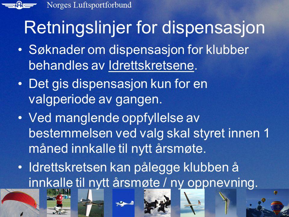 Retningslinjer for dispensasjon Søknader om dispensasjon for klubber behandles av Idrettskretsene.