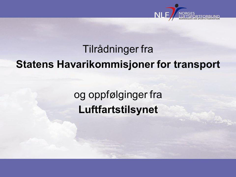 Tilrådninger fra Statens Havarikommisjoner for transport og oppfølginger fra Luftfartstilsynet
