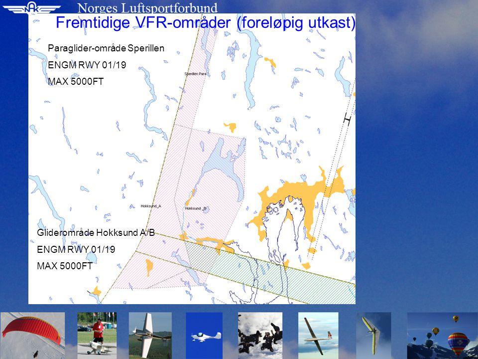 Glider område Starmoen A ENGM RWY 19 MAX 5000FT Gliderområde Starmoen A/B ENGM RWY01/19 Max 5000FT