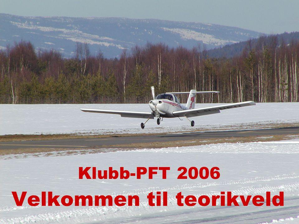 Velkommen til teorikveld Klubb-PFT 2006