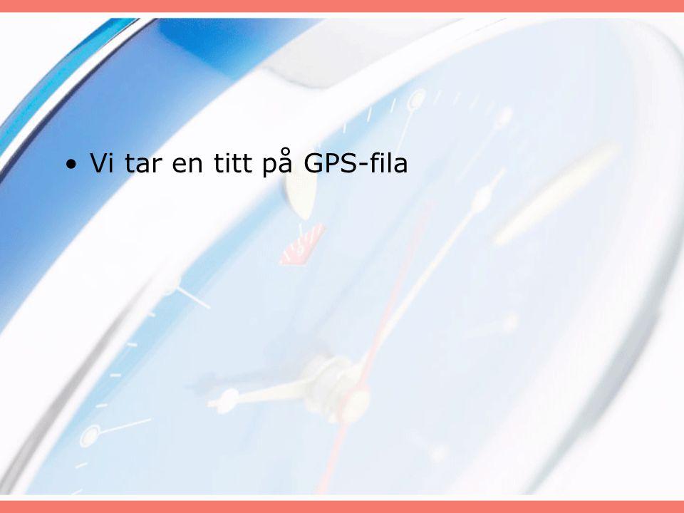 Vi tar en titt på GPS-fila