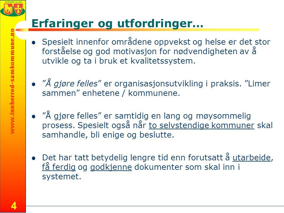 www.innherred-samkommune.no 5 Utfordringer, forts….