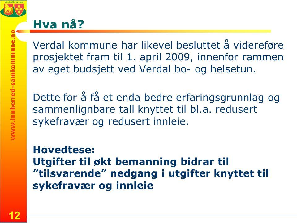 www.innherred-samkommune.no 12 Hva nå.