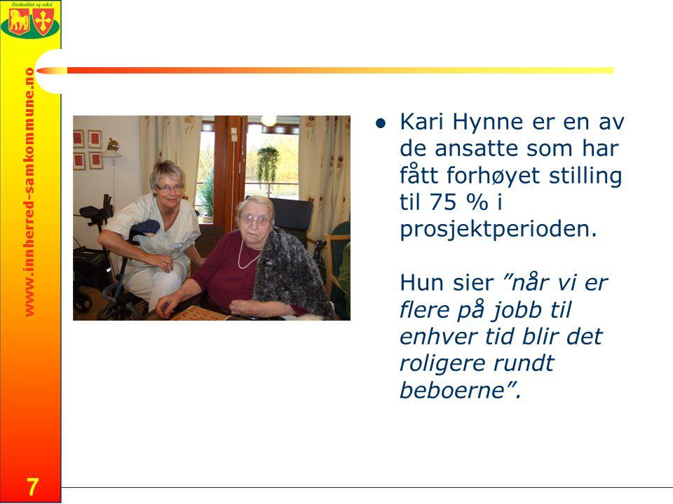 www.innherred-samkommune.no 7 Kari Hynne er en av de ansatte som har fått forhøyet stilling til 75 % i prosjektperioden.