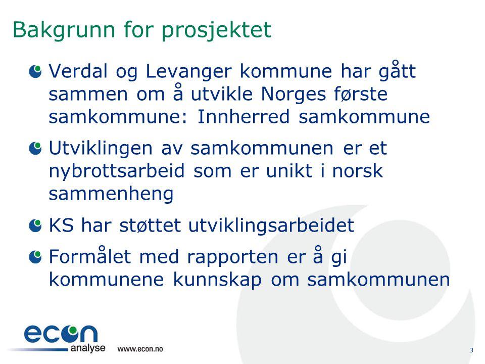 3 Bakgrunn for prosjektet Verdal og Levanger kommune har gått sammen om å utvikle Norges første samkommune: Innherred samkommune Utviklingen av samkom