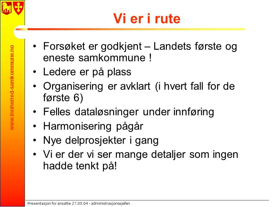 www.innherred-samkommune.no Presentasjon for ansatte 27.05.04 - administrasjonssjefen Skatt (kemner)