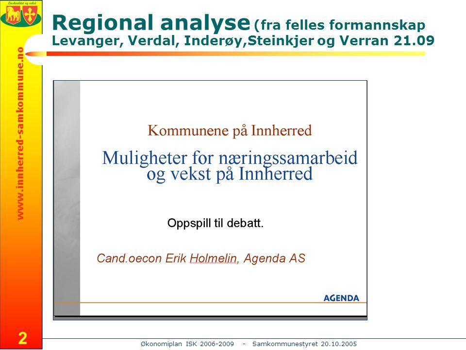 www.innherred-samkommune.no Økonomiplan ISK 2006-2009 - Samkommunestyret 20.10.2005 13 Styringskort 2006 - 2009