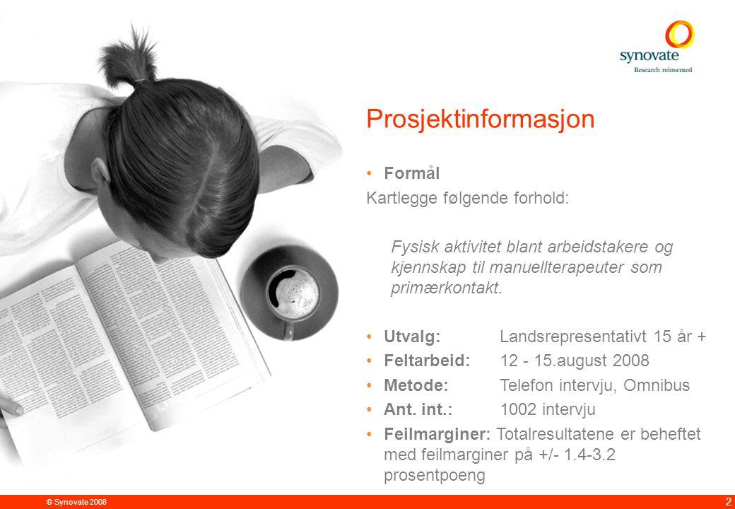 © Synovate 2008 12.00 8.70 5.48 4.63 8.24 5.73 5.27 10.7012.200.50 3.41 3 Oppsummering 55%vet at andre helseprofesjoner enn leger kan fungere som primærkontakter.