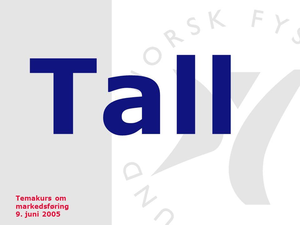 Tall Temakurs om markedsføring 9. juni 2005
