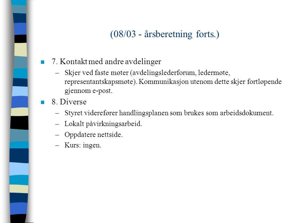 (08/03 - årsberetning forts.) n 4.