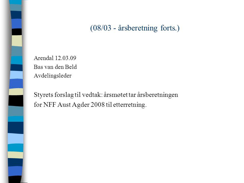 (08/03 - årsberetning forts.) n 7.