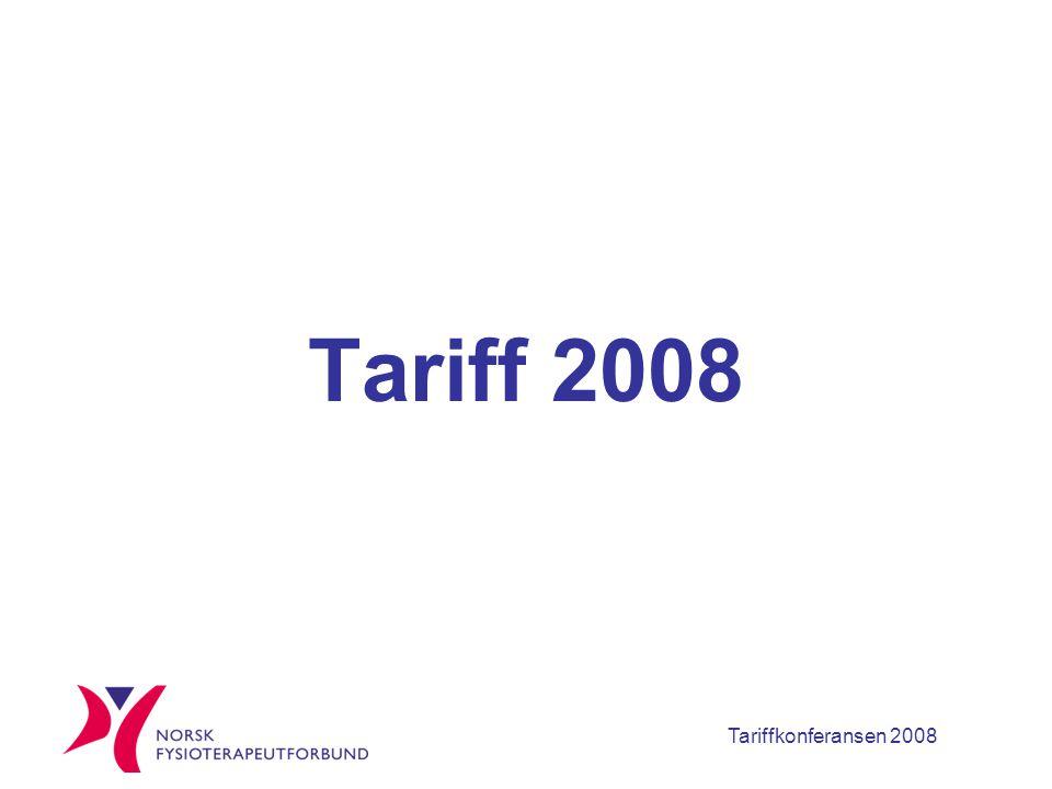 Tariffkonferansen 2008 Tariff 2008