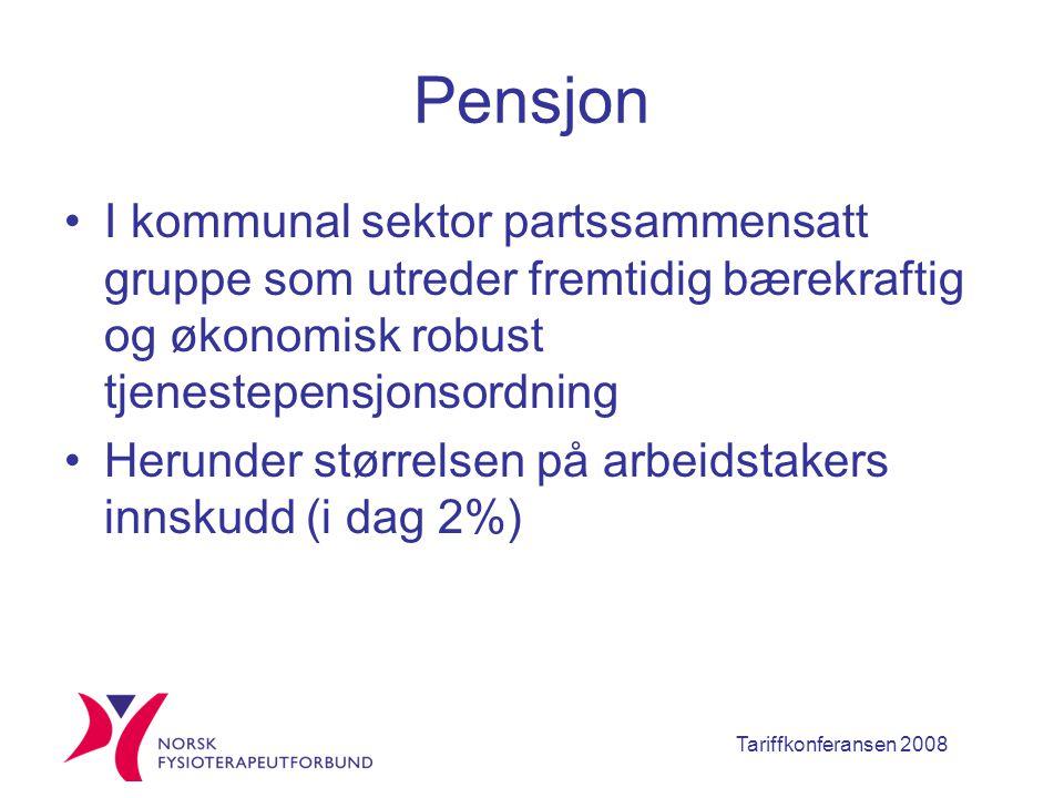 Tariffkonferansen 2008 Pensjon I kommunal sektor partssammensatt gruppe som utreder fremtidig bærekraftig og økonomisk robust tjenestepensjonsordning Herunder størrelsen på arbeidstakers innskudd (i dag 2%)
