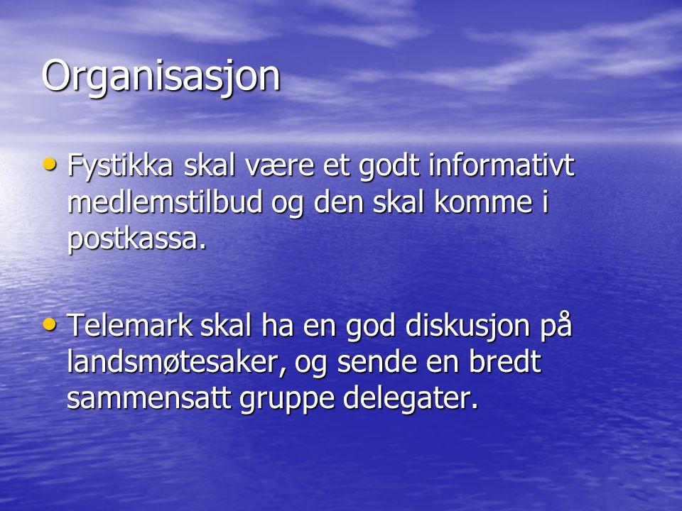 Organisasjon Fystikka skal være et godt informativt medlemstilbud og den skal komme i postkassa.