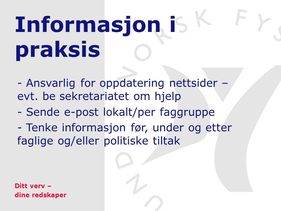 Informasjon i praksis - Ansvarlig for oppdatering nettsider – evt.