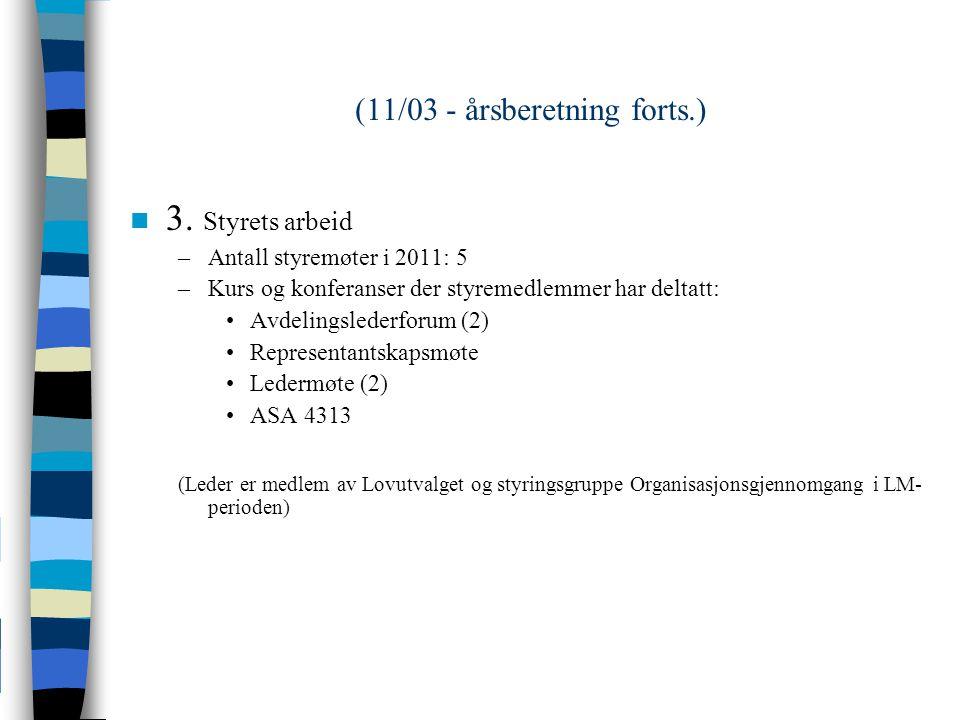 (11/03 - årsberetning forts.) n 3.