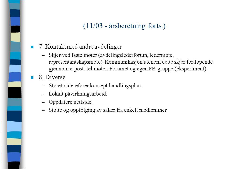 (11/03 - årsberetning forts.) n 7.