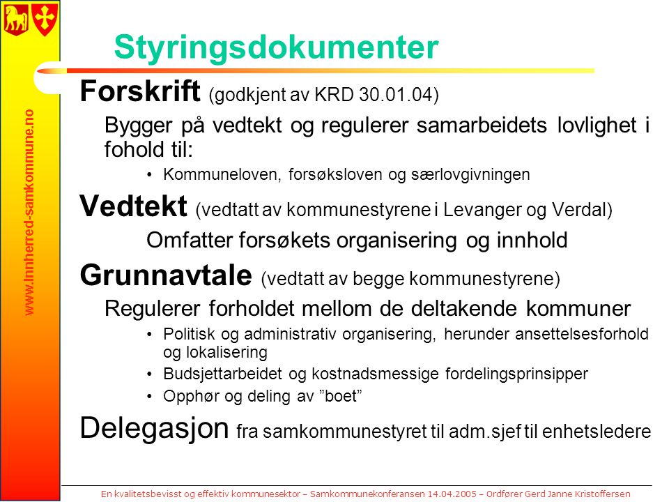 www.innherred-samkommune.no En kvalitetsbevisst og effektiv kommunesektor – Samkommunekonferansen 14.04.2005 – Ordfører Gerd Janne Kristoffersen Styri