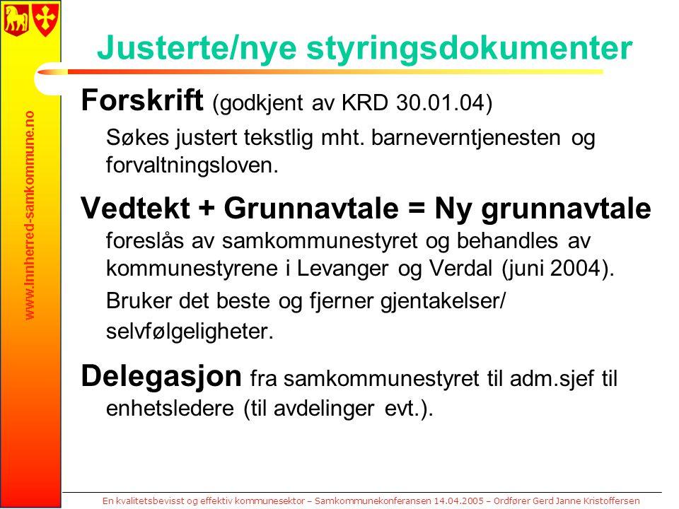 www.innherred-samkommune.no En kvalitetsbevisst og effektiv kommunesektor – Samkommunekonferansen 14.04.2005 – Ordfører Gerd Janne Kristoffersen Juste