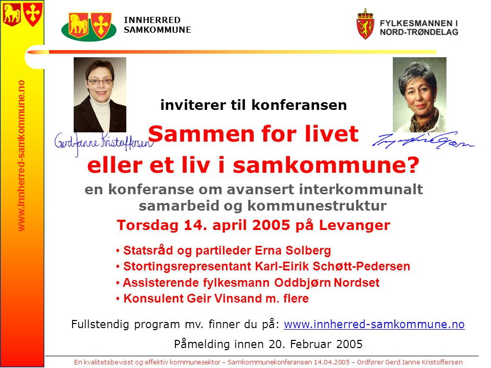 www.innherred-samkommune.no En kvalitetsbevisst og effektiv kommunesektor – Samkommunekonferansen 14.04.2005 – Ordfører Gerd Janne Kristoffersen INNHE