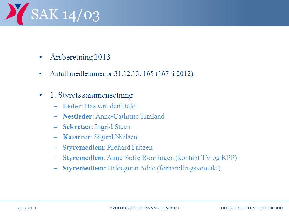 NORSK FYSIOTERAPEUTFORBUND (14/03 - årsberetning forts.) 3.