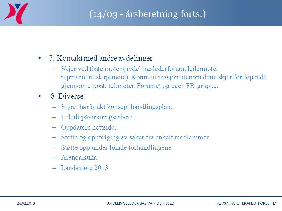 NORSK FYSIOTERAPEUTFORBUND (14/03 - årsberetning forts.) 7.