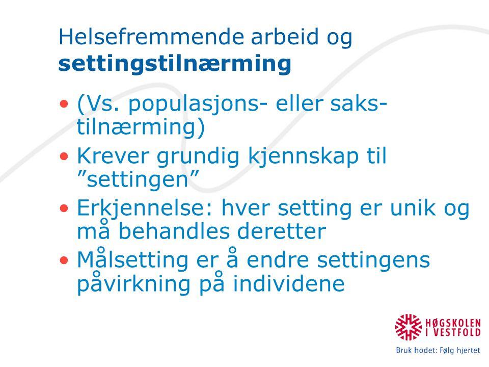 Helsefremmende arbeid og settingstilnærming (Vs.