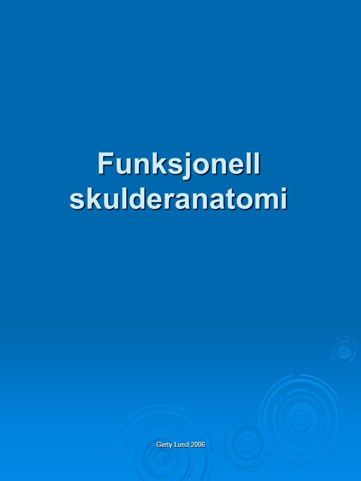 Gerty Lund 2006 Funksjonell skulderanatomi