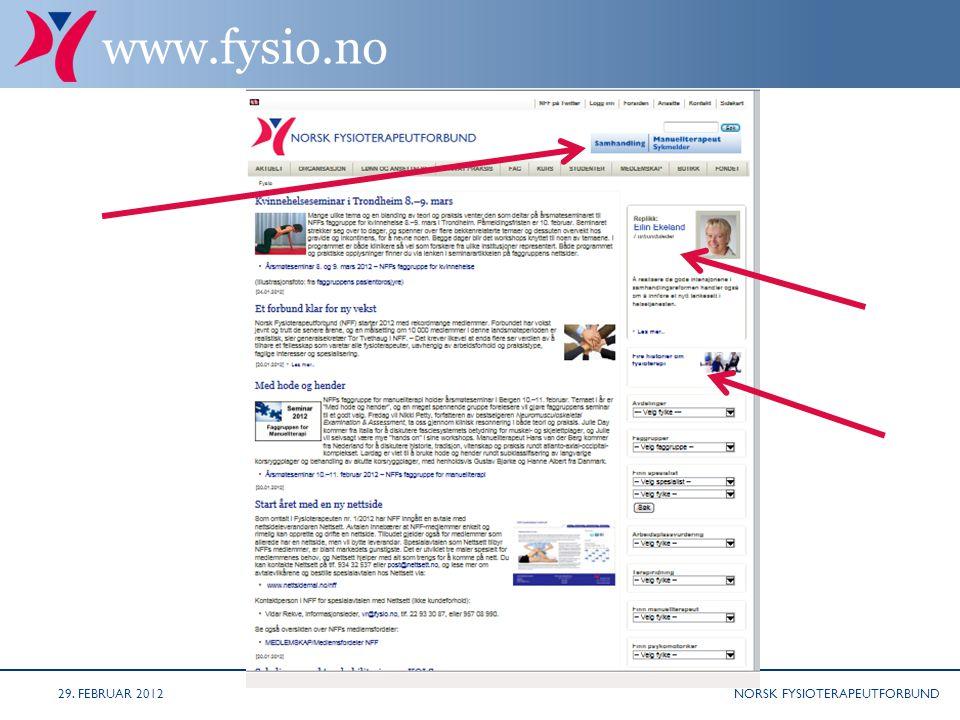 NORSK FYSIOTERAPEUTFORBUND www.fysio.no 29. FEBRUAR 2012