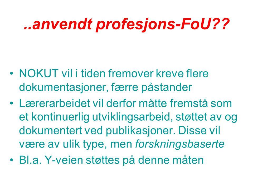 ..anvendt profesjons-FoU .