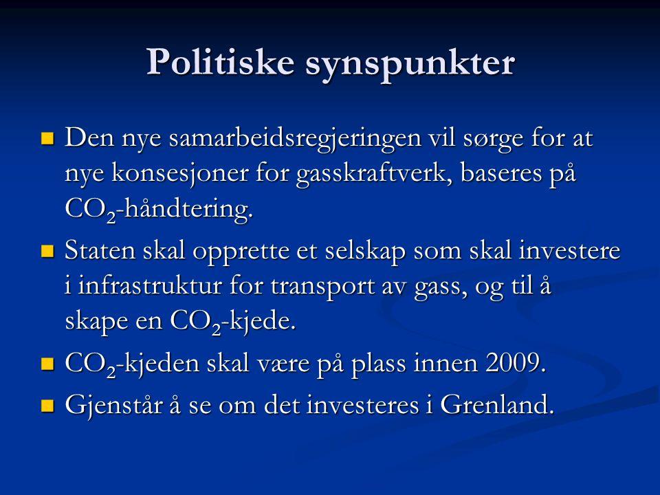 Politiske synspunkter Den nye samarbeidsregjeringen vil sørge for at nye konsesjoner for gasskraftverk, baseres på CO 2 -håndtering. Den nye samarbeid