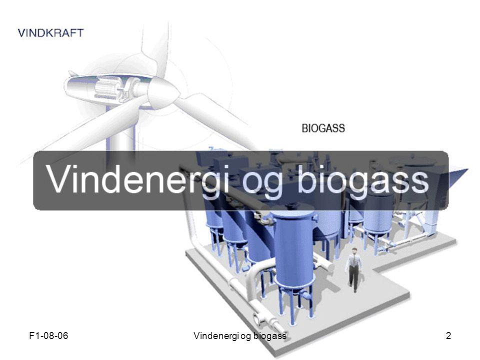 F1-08-06Vindenergi og biogass2