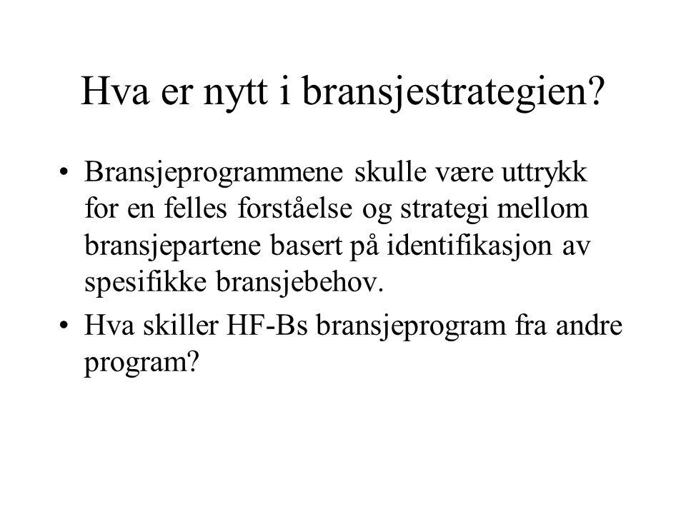 Bransjeprogrammene - evaluering i 1994 Styrke ved den norske samarbeidstradisjonen: Gjensidig tillit og nært samarbeid mellom partene i arbeidslivet.