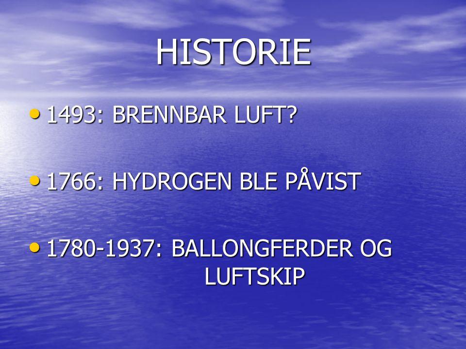 HISTORIE 1493: BRENNBAR LUFT.1493: BRENNBAR LUFT.