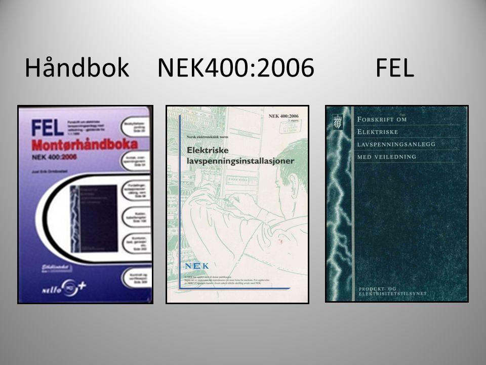 Håndbok NEK400:2006 FEL