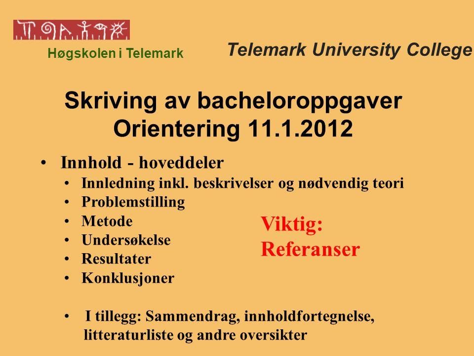 Høgskolen i Telemark Innhold - hoveddeler Innledning inkl.