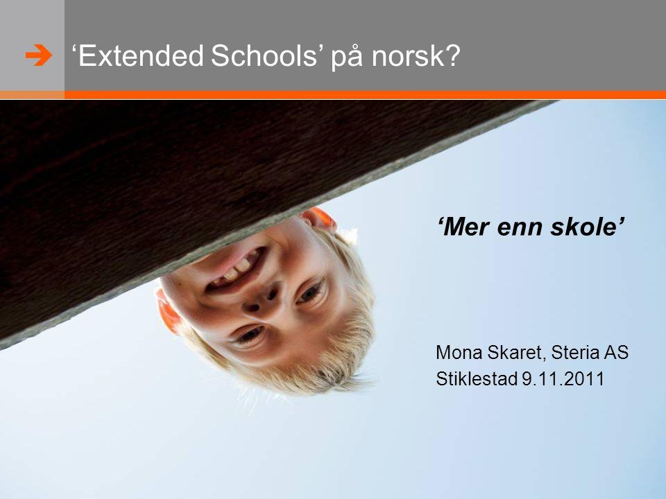   www.steria.com 'Extended Schools' på norsk.