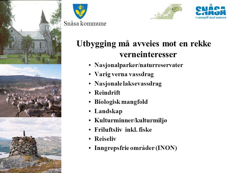 Snåsa kommune Utbygging må avveies mot en rekke verneinteresser Nasjonalparker/naturreservater Varig verna vassdrag Nasjonale laksevassdrag Reindrift