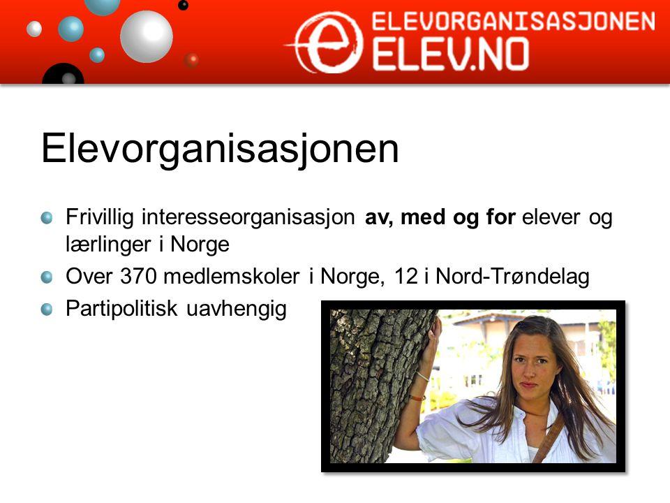 Elevorganisasjonen Frivillig interesseorganisasjon av, med og for elever og lærlinger i Norge Over 370 medlemskoler i Norge, 12 i Nord-Trøndelag Partipolitisk uavhengig