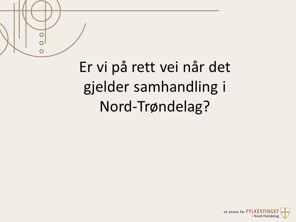 Er vi på rett vei når det gjelder samhandling i Nord-Trøndelag?