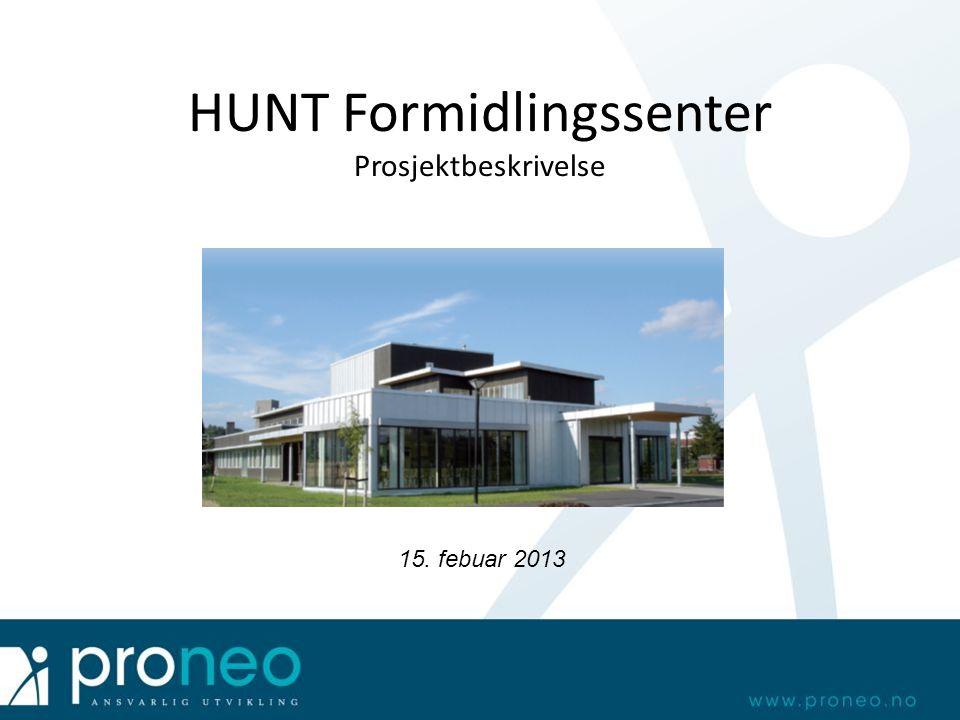 HUNT Formidlingssenter Prosjektbeskrivelse 15. febuar 2013